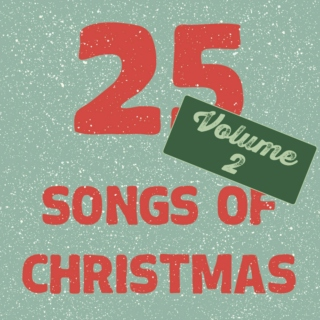 25 Songs of Christmas II