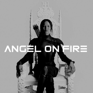 Angel on Fire;