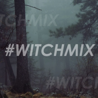 #WITCHMIX