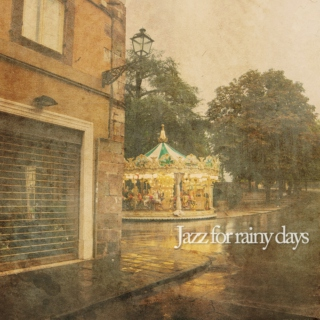 Jazz for rainy days