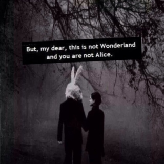 {It's all in your head,Alice}