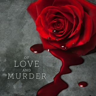 Of Love and Murder