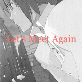 Let's Meet Again