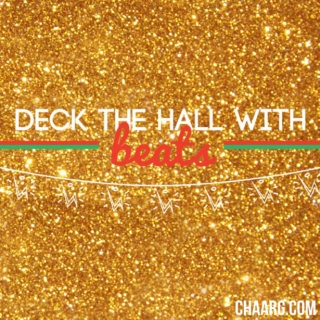 Deck The Hall With Beats