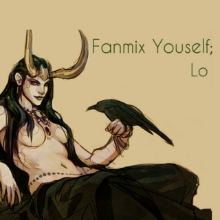 Fanmix yourself; Lo