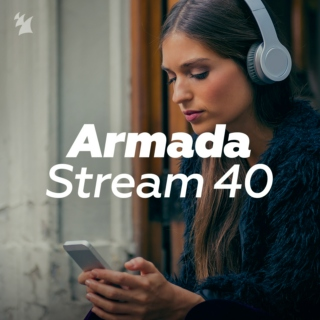 Armada Music Stream 40