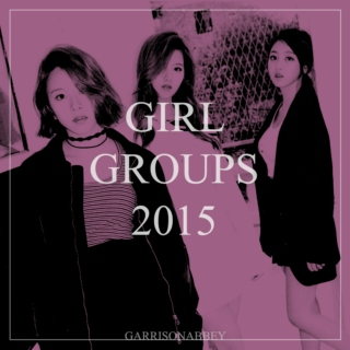 Girl Groups 2015
