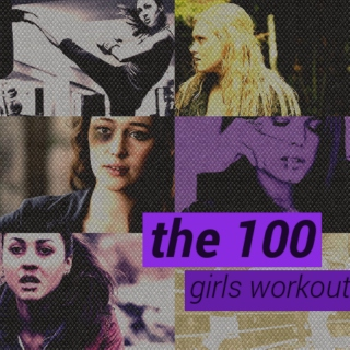 the 100 girls workout playlist