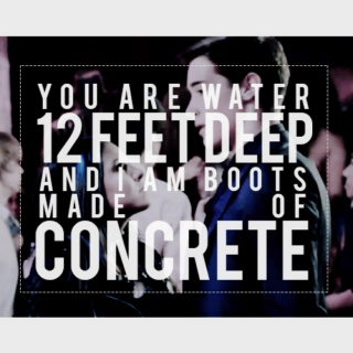 you are water 12 feet deep.