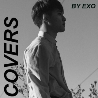 Covers by EXO