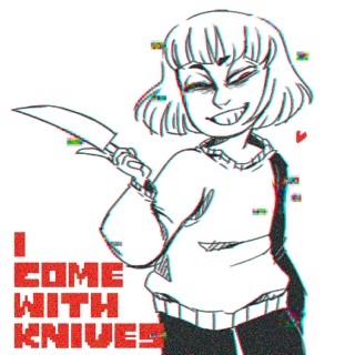 I Come With Knives