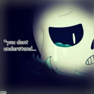 *you dont understand...
