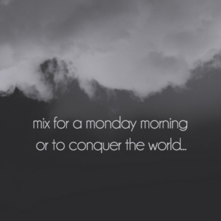 for a monday morning