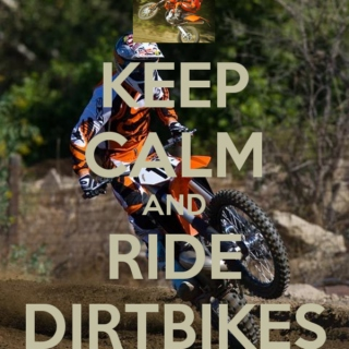 keep calm and ride dirt bikes
