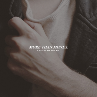 MORE THAN MONEY.