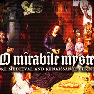 O mirabile mysterium - more medieval and renaissance christmas music