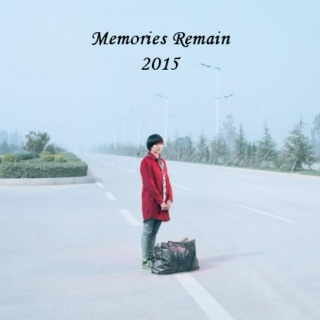 Memories Remain 2015/ Part 1/ Albums