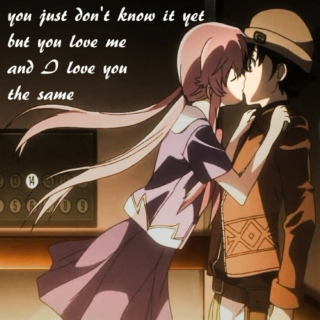 you just don't know it yet // Yuno Gasai