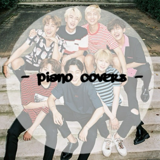 BTS Piano Covers