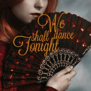 We Shall Dance Tonight