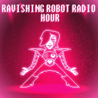 Ravishing Robot Radio Hour