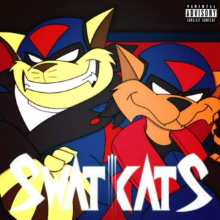 SWAT KATS (Explicit)