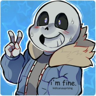 .: i'm fine :. a fanmix for a sans/reader fanfiction