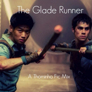 :・゚✧High school!AU - Thominho Fic: The Glade Runner:・゚✧