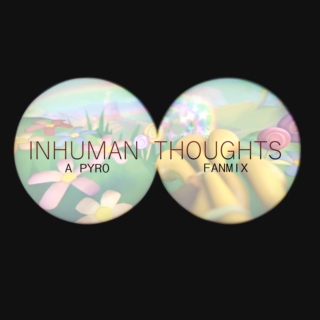 INHUMAN THOUGHTS