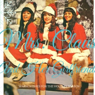 Mrs. Claus and Her Girlfriends
