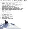 Staying Alive in 20-One-Five