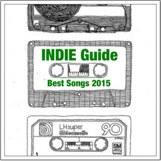 INDIE Guide Best Songs 2015