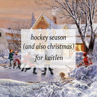 hockey season (and also christmas)