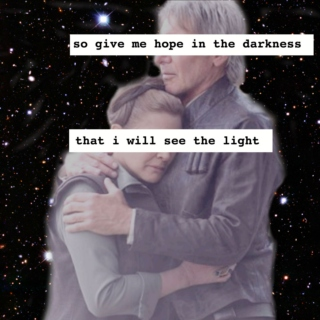 so give me hope in the darkness