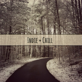 Indie + Chill