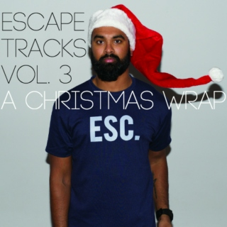 Escape Tracks / ❄ A Christmas Wrap ❄ /