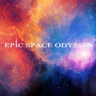 Epic Space Odyssey