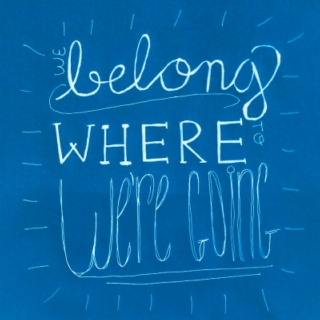 We Belong to Where We're Going