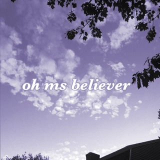 oh, ms believer [INFP]