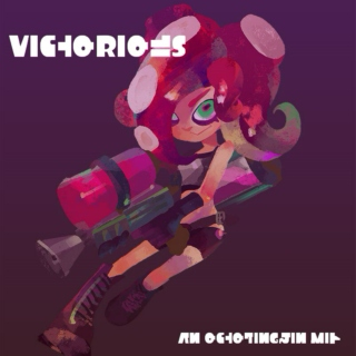 VICTORIOUS [octolingkin mix]