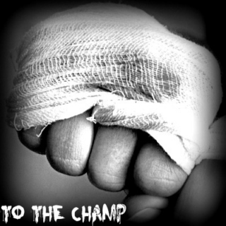 To The Champ