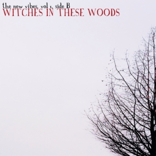 Witches in These Woods