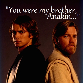 You were my brother...