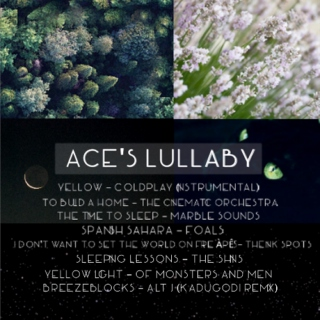 Ace's Lullaby