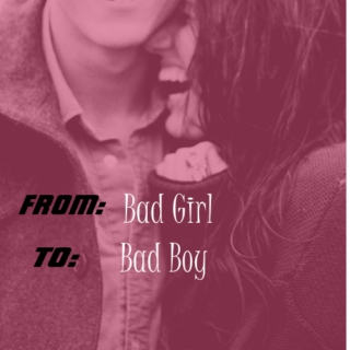 From Bad Girl To Bad Boy