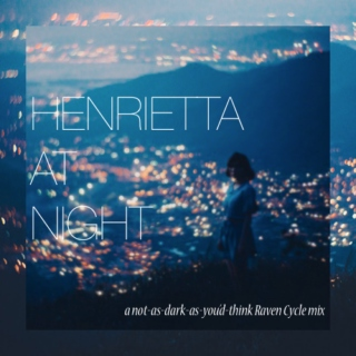Henrietta At Night