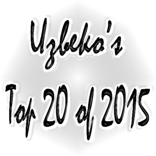 Uzbeko's Top 20 of 2015