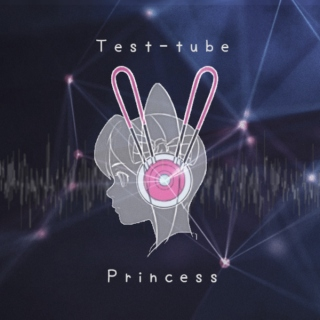 Test-tube Princess