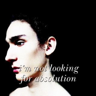 i'm not looking for absolution