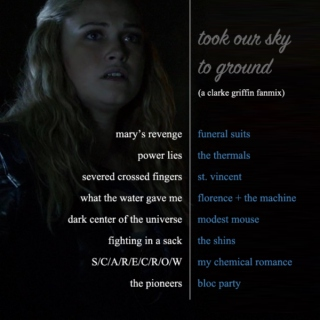 took our sky to ground   a clarke griffin fanmix